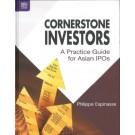 Cornerstone Investors: A Practice Guide for Asian IPOs
