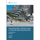 Hong Kong GAAP: A Master Guide to Financial Reporting Standards 2021 (Student Edition)