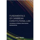 Fundamentals of Caribbean Constitutional Law, 2nd Edition