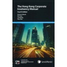 Hong Kong Corporate Insolvency Manual, 4th Edition