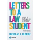 Letters to a Law Student: A guide to studying law at university, 4th Edition
