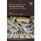 Research Handbook on Shadow Banking: Legal and Regulatory Aspects