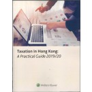Taxation in Hong Kong: A Practical Guide 2019-2020 (Student Edition)