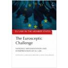 The Eurosceptic Challenge: National Implementation and Interpretation of EU Law