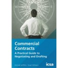 Commercial Contracts: A Practical Guide to Negotiating and Drafting