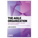 The Agile Organization: How to Build an Innovative, Sustainable and Resilient Business, 2nd Edition