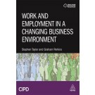 Work and Employment in a Changing Business Environment