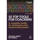 50 Top Tools for Coaching: A Complete Toolkit for Developing and Empowering People, 5th Edition