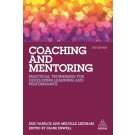 Coaching and Mentoring: Practical Techniques for Developing Learning and Performance, 3rd Edition