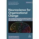 Neuroscience for Organizational Change: An Evidence-based Practical Guide to Managing Change, 2nd Edition