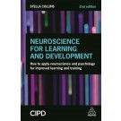 Neuroscience for Learning and Development: How to Apply Neuroscience and Psychology for Improved Learning and Training, 2nd Edition