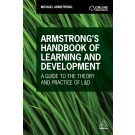 Armstrong's Handbook of Learning and Development: A Guide to the Theory and Practice of L&D