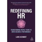 Redefining HR: Transforming People Teams to Drive Business Performance