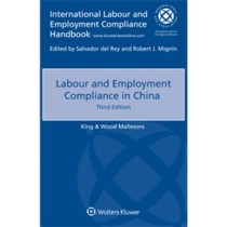 Labour and Employment Compliance in China, 3rd Edition
