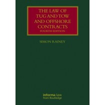 The Law of Tug and Tow and Offshore Contracts, 4th Edition