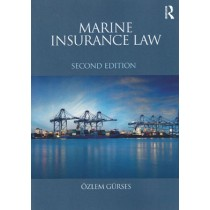 Marine Insurance Law, 2nd Edition