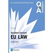 Law Express Question and Answer: EU Law, 5th Edition