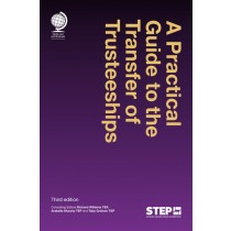 A Practical Guide to the Transfer of Trusteeships, 3rd Edition