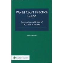 World Court Practice Guide: Summaries and Index of PCIJ and ICJ Cases