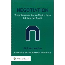 Negotiation: Things Corporate Counsel Need To Know But Were Not Taught