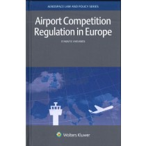 Airport Competition Regulation In Europe