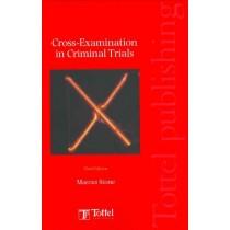 Cross-Examination in Criminal Trials, 3rd Edition