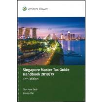 Singapore Master Tax Guide Handbook 2018/19 (37th Edition)
