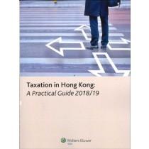 Taxation in Hong Kong: A Practical Guide 2018-2019