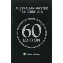 Australian Master Tax Guide 2017, 60th Edition