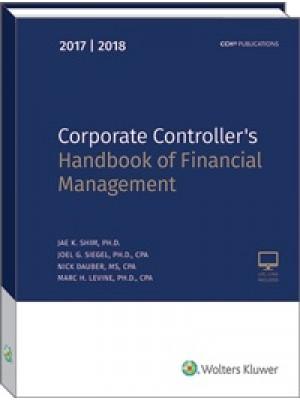 Corporate Controller's Handbook of Financial Management (2017-2018)