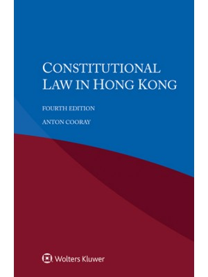 Constitutional Law in Hong Kong, 4th Edition