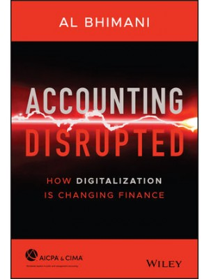 Accounting Disrupted: How Digitalization Is Changing Finance