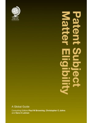 Patent Subject Matter Eligibility: A Global Guide