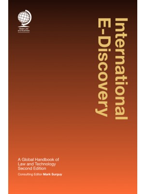 International E-Discovery: A Global Handbook of Law and Technology, 2nd Edition