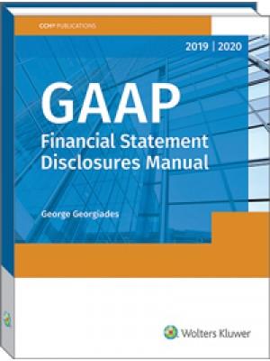 GAAP Financial Statement Disclosures Manual (2019-2020)