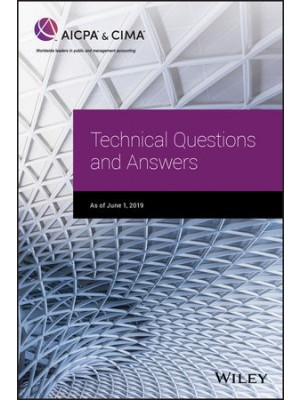 AICPA TECHNICAL QUESTIONS AND ANSWERS, 2019