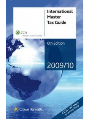 International Master Tax Guide 2009/10 (6th Edition)