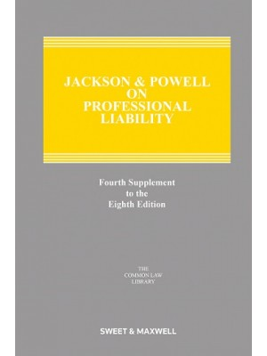 Jackson & Powell on Professional Liability, 8th Edition (4th Supplement only)