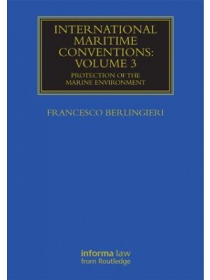 International Maritime Conventions Volume 3