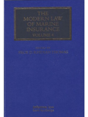 The Modern Law of Marine Insurance: Volume 4
