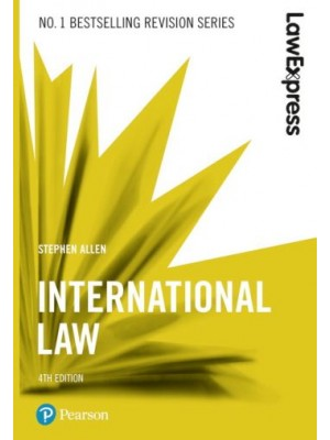 Law Express: International Law, 4th Edition