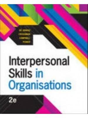 Interpersonal Skills in Organisations, 3rd Edition