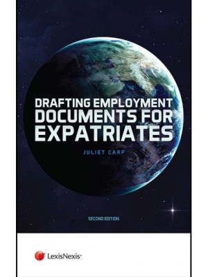 Drafting Employment Documents for Expatriates, 2nd Edition