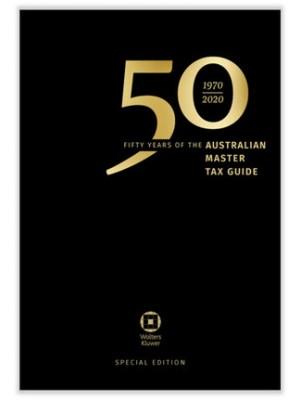 Australian Master Tax Guide 2020 (66th Edition)