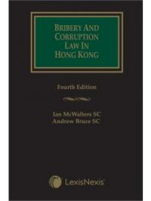 Bribery and Corruption Law in Hong Kong, 4th Edition