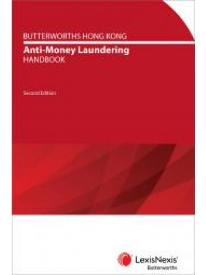 Butterworths Hong Kong Anti-Money Laundering Handbook, 2nd Edition