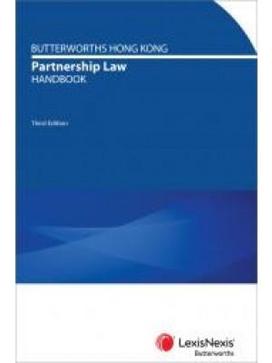 Butterworths Hong Kong Partnership Law Handbook, 3rd Edition