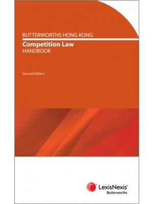 Butterworths Hong Kong Competition Law Handbook, 2nd Edition