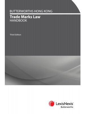 Butterworths Hong Kong Trade Marks Handbook (3rd Edition)