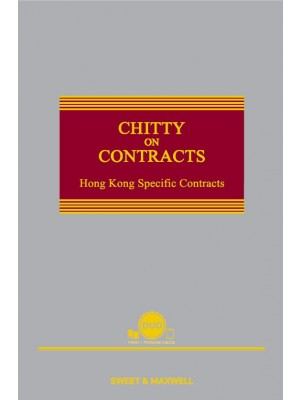Chitty On Contracts: Hong Kong Specific Contracts (6th Edition)